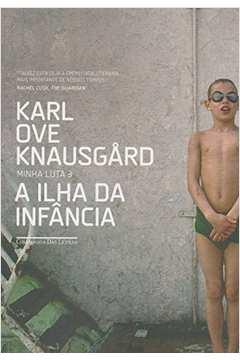 Ilha da Infância, A - Vol.3 - Série Minha Luta