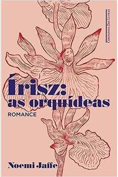 Irisz: as Orquideas