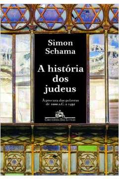 História dos Judeus, A: À Procura das Palavras de 1000 A. C a 1492