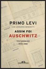 Assim Foi Auschwitz: Testemunhos 1945-1986