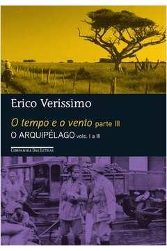 TEMPO E O VENTO, O - PARTE III - O ARQUIPELAGO - VOLS. I A III EDICAO ECONOMICA