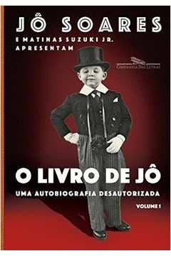 O Livro de Jô - uma Autobiografia Desautorizada - Vol. 1