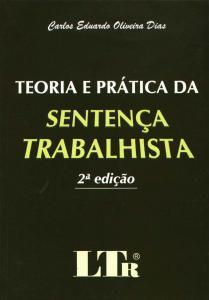 Teoria e Prática da Sentença Trabalhista
