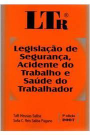 Ltr- Legislação de Segurança, Acidente do Trabalho...