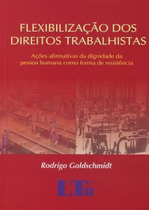 Flexibilizacao dos Direitos Trabalhistas