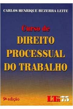 Curso de Direito Processual do Trabalho  9ª Edição