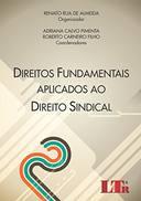 Direitos Fundamentais Aplicados ao Direito Sindical