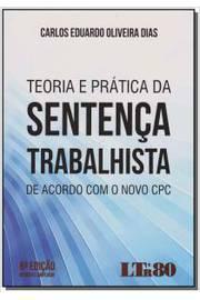 TEORIA E PRATICA NA SENTENCA TRABALHISTA - 06ED/16