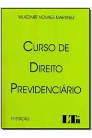 CURSO DE DIREITO PREVIDENCIARIO 07ED/2017