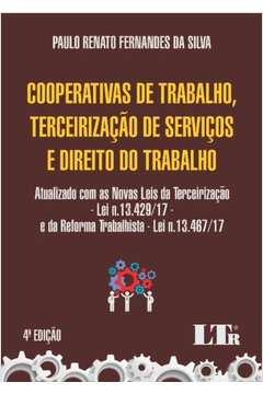 Cooperativas de Trabalho, Terceirização de Serviços e Direito Do Trabalho