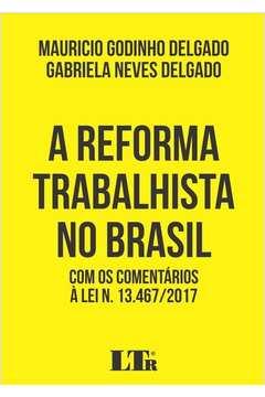 A Reforma Trabalhista no Brasil 2º Edição
