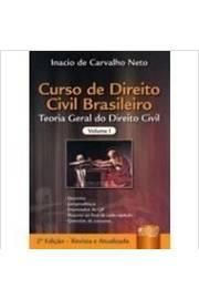 Curso de Direito Civil Brasileiro Volume 1 - Teoria Geral do Direito Civil