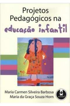 Projetos Pedagógicos na Educação Infantil