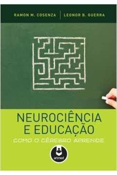 Neurociencia e Educacao Como o Cerebro Aprende