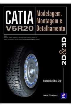 Catia V5r20 Modelagem Montagem e Detalhamento