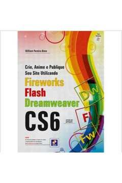 Crie, Anime e Publique seu Site Utilizando Fireworks Flash Dreamweaver Cs5