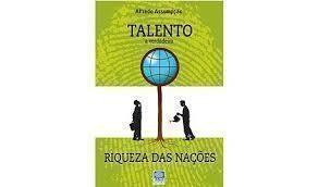 Talento a Verdadeira Riqueza das Nações