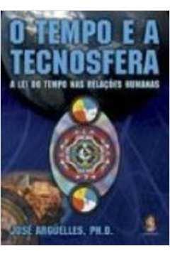 TEMPO E A TECNOSFERA, O