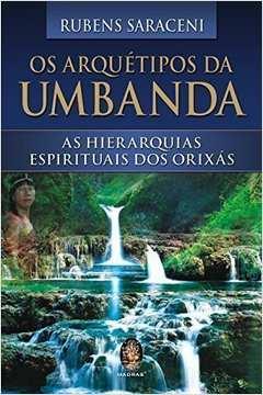 Os Arquétipos da Umbanda