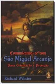 Comunicando-se com São Miguel Arcanjo para orientação e proteção