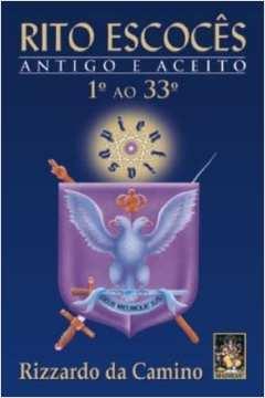 RITO ESCOCES ANTIGO E ACEITO - 1o AO 33o