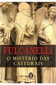O Mistério das Catedrais: Coleção Esfinge