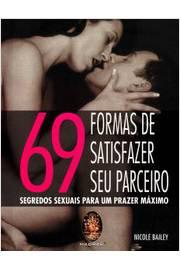 69 Formas De Satisfazer Seu Parceiro