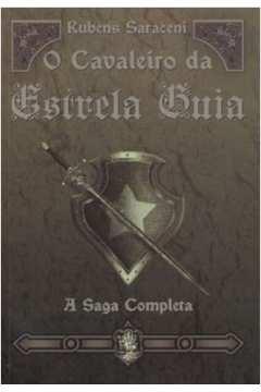 Cavaleiro Da Estrela Guia Saga Completa O