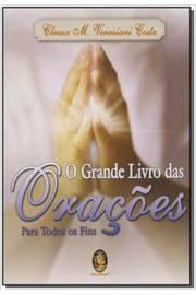 GRANDE LIVRO DAS ORACOES PARA TODOS OS FINS,O