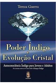 Poder índigo e Evolução Cristal