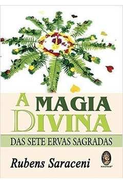 MAGIA DIVINA DAS SETE ERVAS SAGRADAS