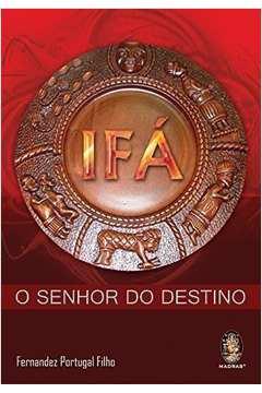 IFA O SENHOR DO DESTINO
