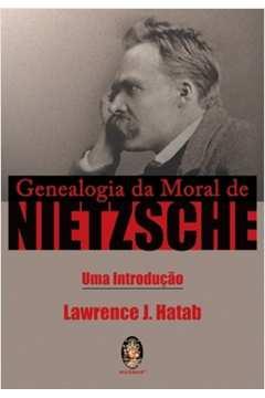Genealogia da Moral de Nietzsche - uma introdução