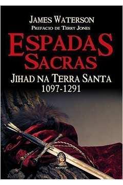 Espadas Sacras Jihad na Terra Santa
