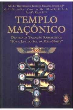 Templo Macônico: Dentro da Tradicão Kabbalistica