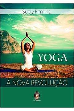 Yoga a Nova Revolucao
