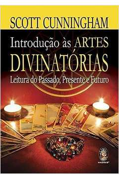 INTRODUCAO AS ARTES DIVINATORIAS