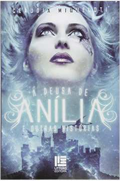 Deusa de Anilia e Outras Historias a e Outras Historias