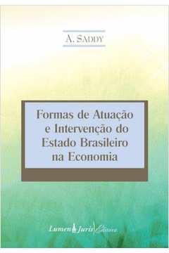 Formas de Atuacao e Intervencao do Estado Brasileiro na Economia