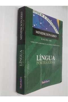 Minidicionário Escolar Língua Portuguesa