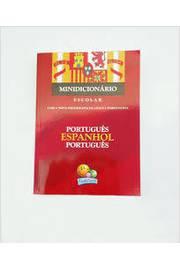 Minidicionário Escolar Português Espanhol Português