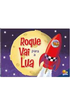 Roque Vai para a Lua - Coleção Aventuras Fantásticas!