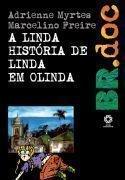 Linda Historia De Linda Em Olinda, A