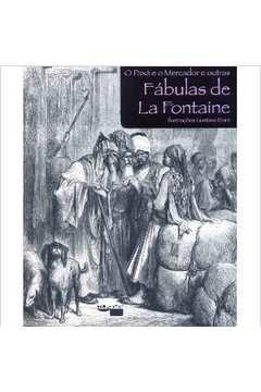 O PAXA E O MERCADOR E OUTRAS FABULAS DE LA FRONTAINE