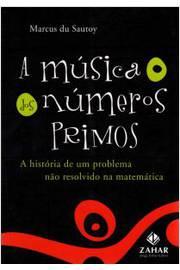 A música dos números primos: a história de um problema não resolvido