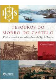 Tesouros do Morro do Castelo: Mistério e História nos Subterraneos do Rio de Janeiro