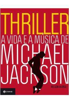 Thriller a Vida e a Musica de Michael Jackson