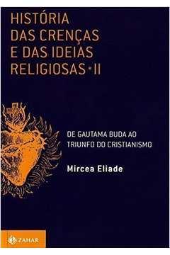 Historia das Crencas e das Ideias Religiosas - V.2