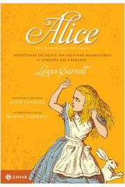 Alice: edição comentada e ilustrada - Aventuras de Alice no País das M