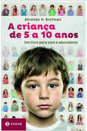 CRIANCA DE 5 A 10 ANOS, A